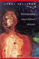 pellinen-jyrki_dostojevski_kansi-pieni