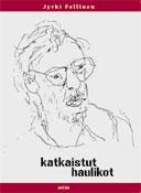 pellinen-jyrki_katkaistut-haulikot_kansi-pieni